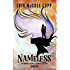 Nameless (The Memoirs of Jane E, Friendless Orphan Book 2)