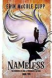 Nameless (The Memoirs of Jane E, Friendless Orphan Book 2)
