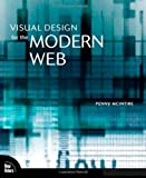 Visual Design for the Modern Web, Penny McIntire, 0321515382
