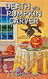 Death of a Pumpkin Carver (Hayley Powell Mystery Book 8)