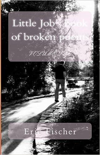 Little Jobs book of broken poems Volume 2