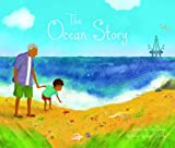 The Ocean Story (Fiction Picture Books)