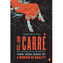 A Murder of Quality: A George Smiley Novel (George Smiley Novels Book 2)