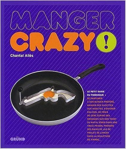 Livre Manger crazy ! epub pdf