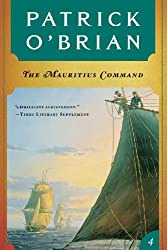 The Mauritius Command (Vol. Book 4) (Aubrey/Maturin Novels)