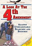 A Look at the Fourth Amendment, Doreen Gonzales, 159845062X