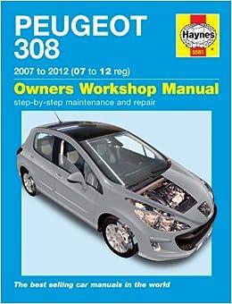 PEUGEOT 308 Petrol & Diesel 07-12 Paperback – April 11, 2018