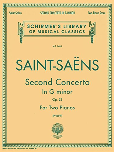 Concerto No. 2 in G Minor, Op. 22: Schirmer Library of Classics Volume 1405 2 Pianos, 4 Hands
