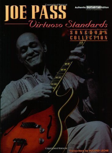 (Joe Pass: Virtuoso Standards, Songbook Collection Authentic Guitar-Tab Edition (Virtuoso Series) by Leone, Roland (1998) Paperback)