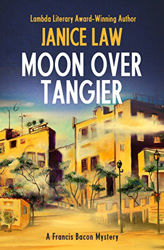 Moon over Tangier (The Francis Bacon Mysteries)