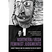 Northern / Irish Feminist Judgments: Judges' Troubles and the Gendered Politics of Identity