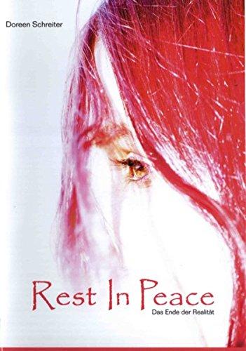 Rest in Peace-Das Ende der Realität