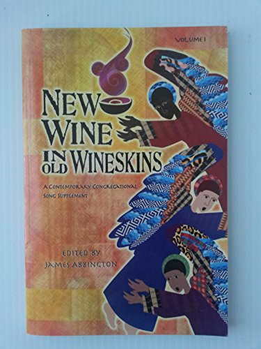 Books : NEW WINE IN OLD WINESKINS a Contemporary Congregational Song Supplement (volume One (1)