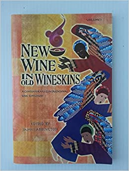 New wine in old wineskins book