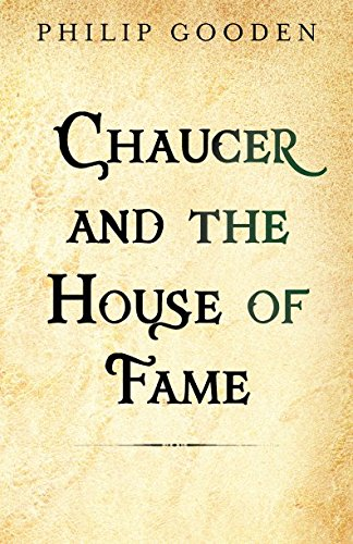 Read Online Chaucer and the House of Fame (The Chaucer Tales) (Volume 1) pdf