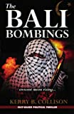 The Bali Bombings, Kerry Collison, 1921362243