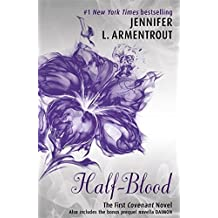 Half-Blood (The First Covenant Novel) (Covenant Series) by Jennifer L. Armentrout (2014-08-14)