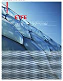 Etfe : Technology and Design, LeCuyer, Annette, 3038214418