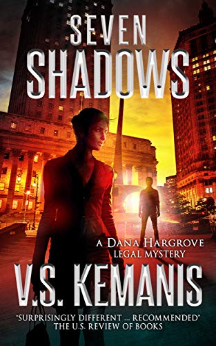 Seven Shadows (A Dana Hargrove Legal Mystery) by [Kemanis, V.S.]