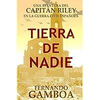 Tierra de nadie: Una aventura del Capitán Riley: