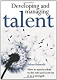 img - for Developing and Managing Talent book / textbook / text book