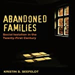 Abandoned Families: Social Isolation in the Twenty-First Century | Kristin S. Seefeldt
