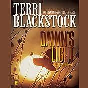 Dawn's Light: Restoration, Book 4 | Terri Blackstock