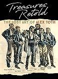 Treasures Retold: The Lost Art of Alex Toth