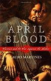 April Blood, Lauro Martines, 0195152956
