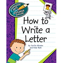How to Write a Letter (Explorer Junior Library: How to Write)