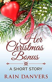 Her Christmas Bonus by [Danvers, Rain]