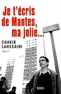 Je t'écris de Mantes, ma jolie, Lahssaini, Chakib