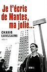 Je t'écris de Mantes, ma jolie... par Lahssaini