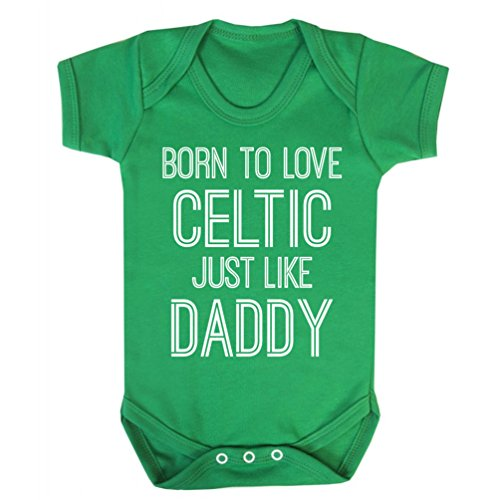 91e6475bc99 AC-Tees Born to Love Celtic Like Daddy Baby Vest New Gift Top Football Club  Kelly-Green