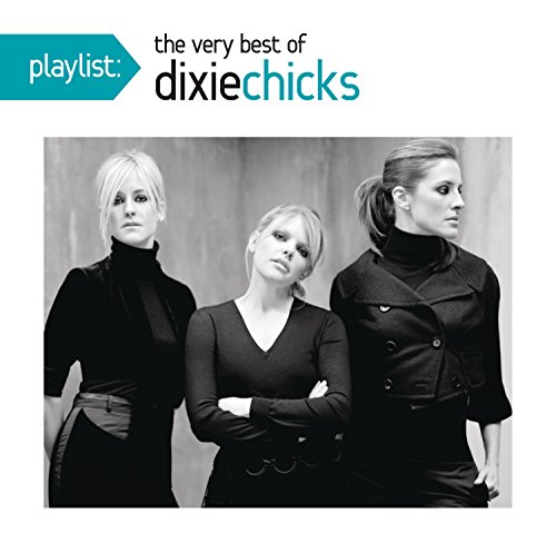 playlist-the-very-best-of-the-dixie-chicks
