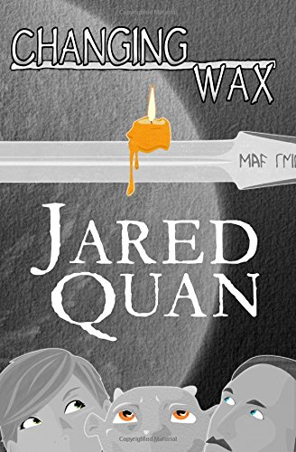 Amazoncom Changing Wax 9780692271681 Jared Quan Books