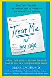 Treat Me, Not My Age, Mark Lachs, 0670022101