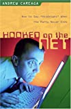 Hooked on the Net, Andrew Careaga, 0825423821
