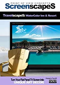 ScreenscapeS: Travelscapes- (Beaches & Gardens ) WaterColor Inn & Resort