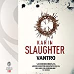 Vantro (Sara Linton og Grant County 5) | Karin Slaughter