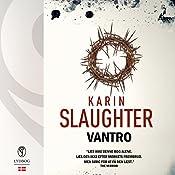 Vantro (Sara Linton og Grant County 5)   Karin Slaughter