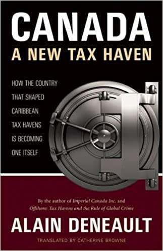 Canada A New Tax Haven How The Country That Shaped Caribbean Tax