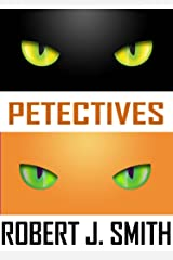 Petectives - A Cat Mystery Kindle Edition