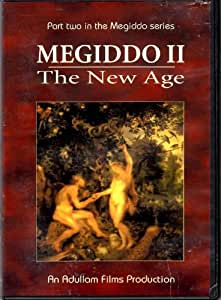 Megiddo II The New Age: Part Two In The Megiddo Series