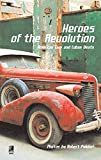 Heroes Of The Revolution: American Cars And Cuban Beats (earBOOKS mini)