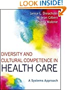 #7: Diversity and Cultural Competence in Health Care: A Systems Approach