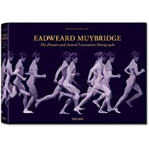 Eadweard Muybridge: The Human and Animal Locomotion Photographs by Hans-Christian Adam (2010-12-01)