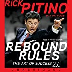 Rebound Rules: The Art of Success | Rick Pitino,Pat Forde