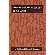 Indians and Archaeology of Missouri, Revised Edition