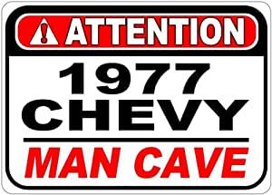1977 77 CHEVY MONTE CARLO Attention Man Cave Aluminum Street Sign - 10 x 14 Inches
